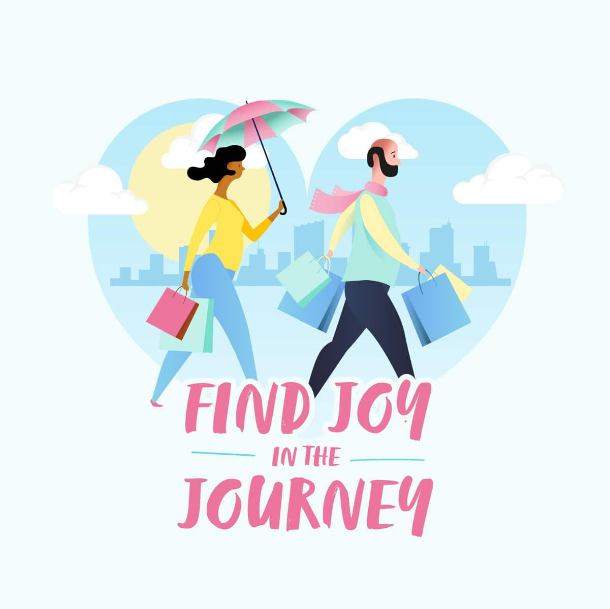 Find joy in the journey couple walking with shopping bags