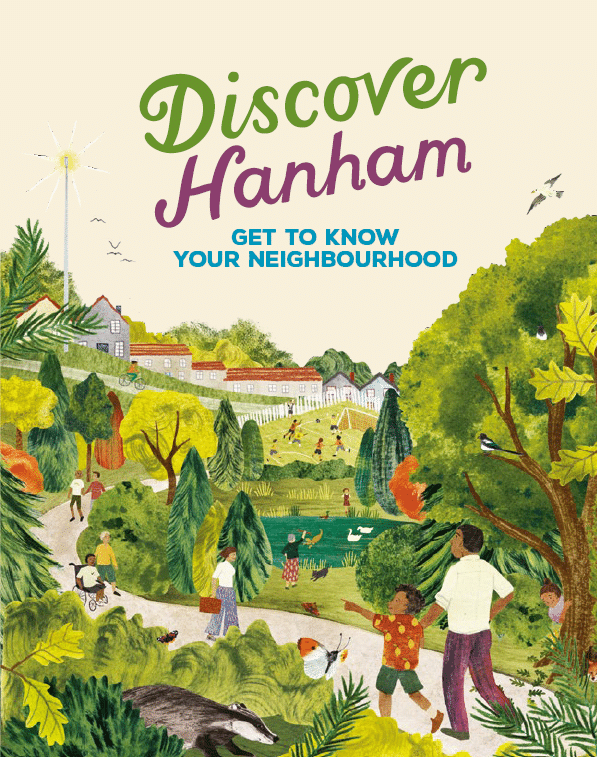Discover Hanham - Get to know your neighbourhood front cover. Illustration of people walking and playing in a park with a pond with birds in it and a line of houses in the distance.